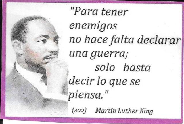 Para tener enemigos Luther King