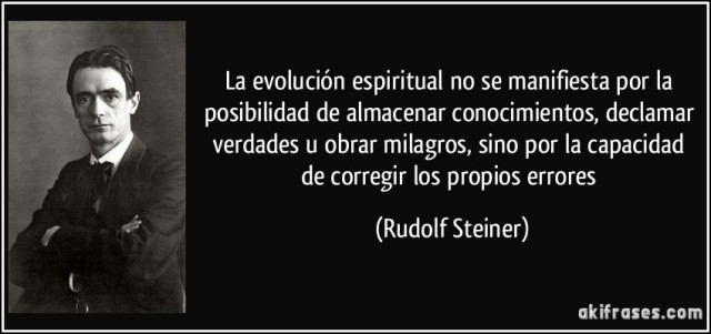 frase-la-evolucion-espiritual-no-se-manifiesta-por-la-posibilidad-de-almacenar-conocimientos-declamar-rudolf-steiner-131382