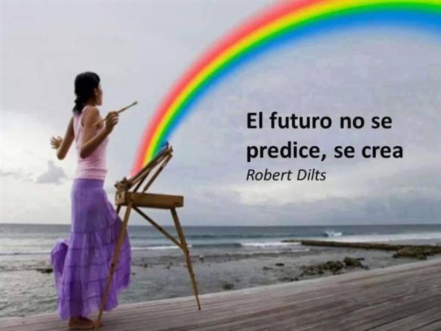 eL FUTURO NO SE PREDICE, SE CREA