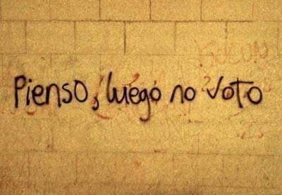 Pienso, luego no voto