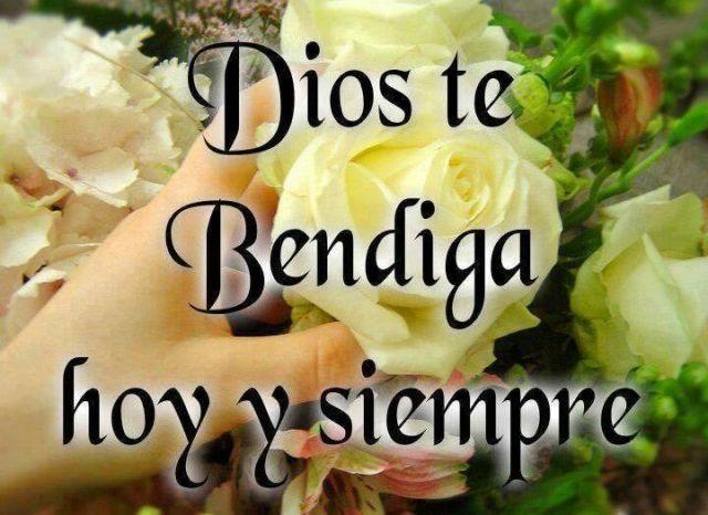 Dios te bendiga hoy siempre