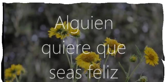 alguien-quiere-que-seas-feliz