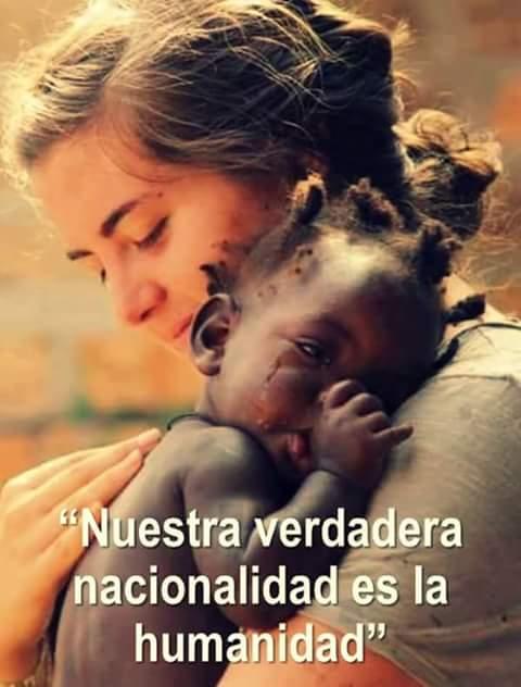 nuestra-verdadera-nacionalidad-es-la-humanidad