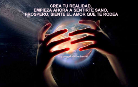crea-tu-realidad-empieza-ahora-a-sentirte-sano-prospero-siente-el-amor-que-te-rodea-ley-de-atraccic3b3n-soy-prosperidad-universal