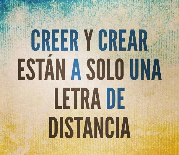 Creer y Crear