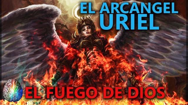 Arcangel Uriel fuego de Dios